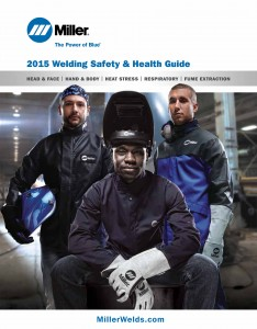 2015 Miller Electric Welding Safety and Health Guide