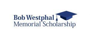 Bob Westphal Memorial Scholarship